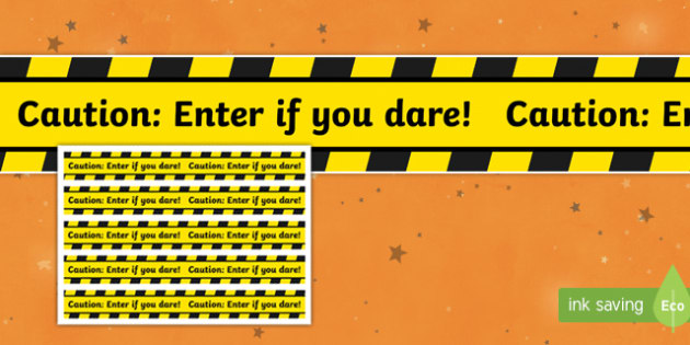 Halloween Caution: Enter If You Dare! Tape