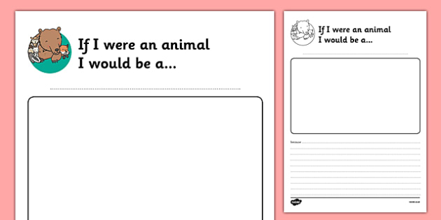 If I Were an Animal I Would Be Transition Writing Frame - writing frame, animal, writing, transition writing frame, if I were and animal I would be