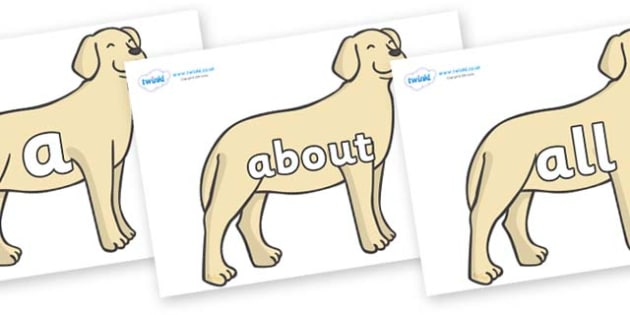 100 High Frequency Words on Dogs - High frequency words, hfw, DfES Letters and Sounds, Letters and Sounds, display words