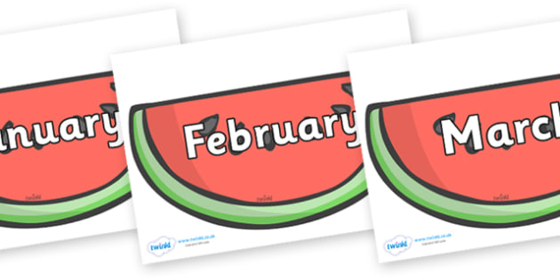 Months of the Year on Watermelons to Support Teaching on The Very Hungry Caterpillar - Months of the Year, Months poster, Months display, display, poster, frieze, Months, month, January, February, March, April, May, June, July, August, September
