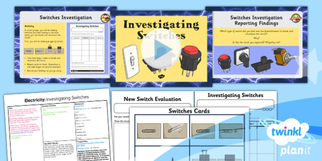 PlanIt - Science Year 4 - Electricity Lesson 6: Investigating Switches Lesson Pack - planit, science, year 4, electricity