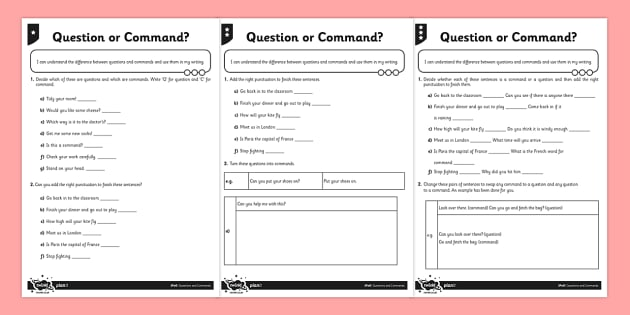 Question or Command Differentiated Activity Sheet Pack - sentences, exclamation marks, question marks, command, bossy verbs, questions, worksheet