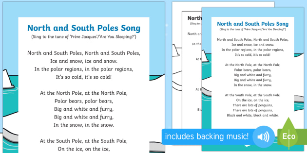 North and South Poles Song