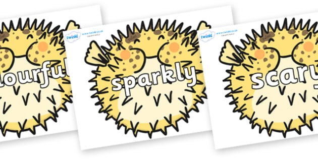 Wow Words on Pufferfish - Wow words, adjectives, VCOP, describing, Wow, display, poster, wow display, tasty, scary, ugly, beautiful, colourful sharp, bouncy