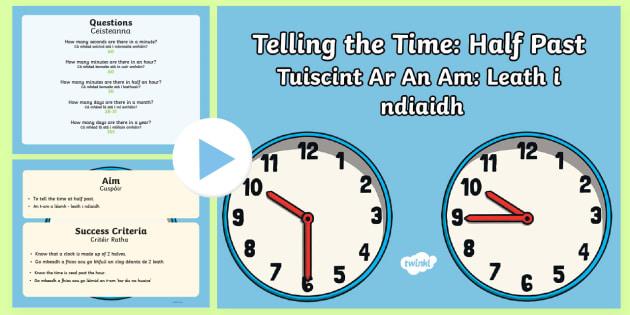 Ag Insint an t-Am Leath i nDiaidh PowerPoint - An t-am, cluiche, leath i ndiaidh, the time, game, half past, gaeilge, irish.