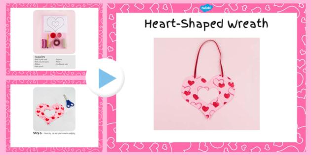 Heart-Shaped Wreath Craft Instructions PowerPoint - craft, wreath, heart-shaped, instructions, powerpoint