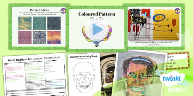 PlanIt - Art UKS2 - North American Art Lesson 5: Coloured Pattern Skulls Lesson Pack