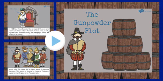The Gunpowder Plot Information PowerPoint KS2 - gunpowder, plot
