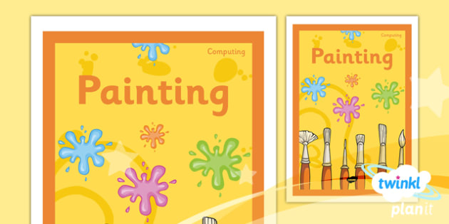 PlanIt - Computing Year 1 - Painting Unit Book Cover - planit, book cover, computing, year 1, painting
