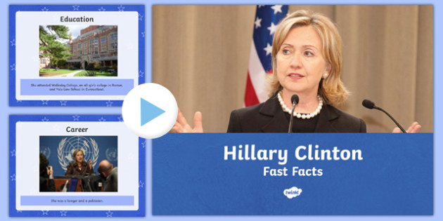 Hillary Clinton Fast Facts PowerPoint