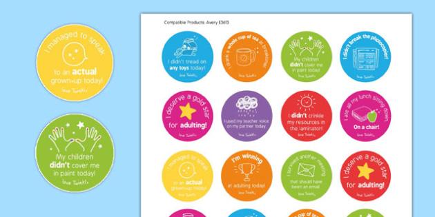 Staff in Schools Adulting Stickers - staff, schools, adulting, stickers, funny, fun, humour, laugh, adult, reward