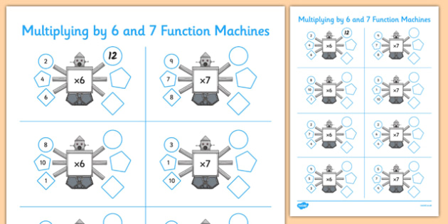 Multiplying by 6 and 7 Function Machines - CfE, Function Machines, multiplication, maths