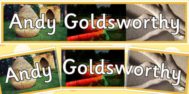 Andy Goldsworthy Display Banner - andy goldsworthy, display banner