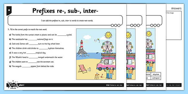 Prefixes re, sub, inter Differentiated Activity Sheet Pack - GPS, grammar, spelling, punctuation, root word, worksheet