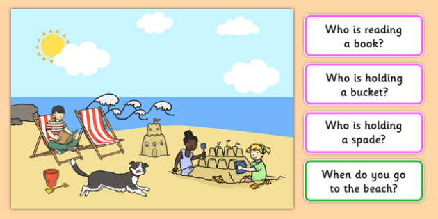 Seaside Picture and Questions - Question words, Listening, Receptive language, expressive language, Language activity