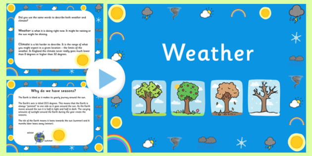 Weather PowerPoint - weather, seasons, class discussions, ppt