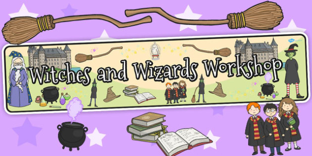 Witches and Wizards Workshop Role Play Banner - witches, wizards