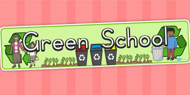 Green School Display Banner - school, displays, poster, banners