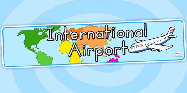 International Airport Display Banner - airport, banner, role play