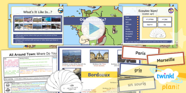 PlanIt - French Year 4 - All Around Town Lesson 1: Where Do You Live? Lesson Pack - french, languages, cities, culture, France