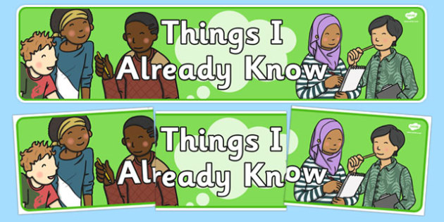 Things I already Know - Things I already Know, knowledge, things, know, knowing, display, banner, sign, poster