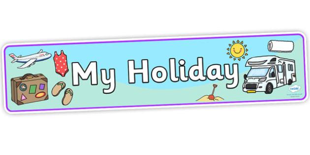 My Holiday Display Banner - my holiday, holiday display banner, holiday banner, my holiday banner, vacation banner, holidays banner
