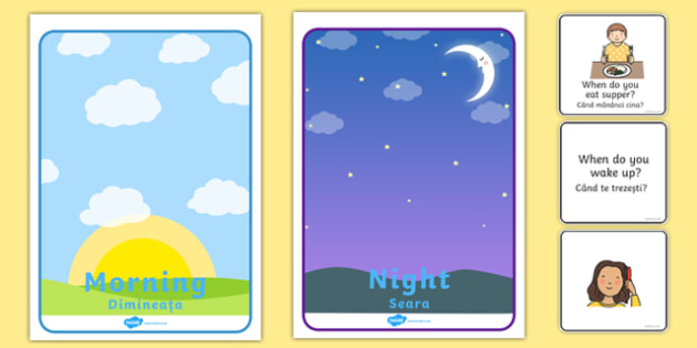 Morning and Night Sorting Activity Romanian Translation -  sort, nigt, sen, daytime, different time, early, late, morning, evening, start, end, special educational needs, select, order, group, Romanian, translated, eal, mfl,