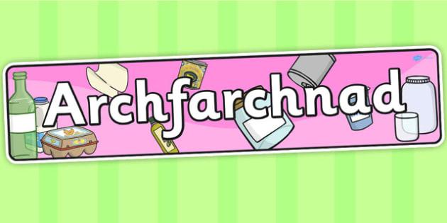 Baner 'Archfarchnad' - archfarchnad, header, welsh, cymraeg