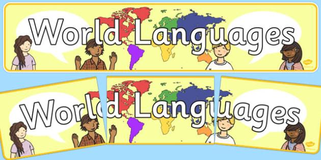 World Languages Display Banner - world languages display banner, world, language, languages, display, banner, sign, poster, English, Spanish, Mandarin, French, German, important, communication