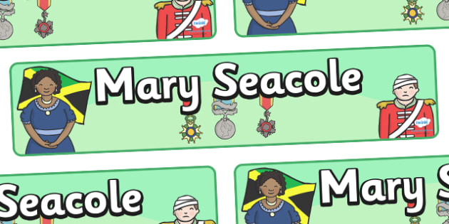 Mary Seacole Display Banner - Seacole, Jamaica, banner, display, sign, posters, war, nurse, saving lives, award, medal