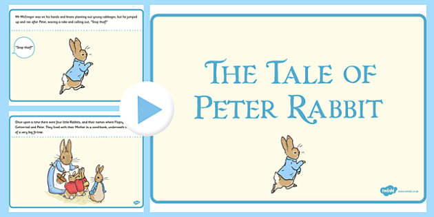 The Tale of Peter Rabbit PowerPoint - peter rabbit, powerpoint
