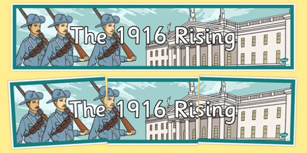 1916 Rising Display Banner - Easter 1916 Rising, irish history, display banner
