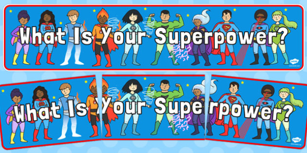 What Is Your Superpower? Display Banner - superpower, display, banner