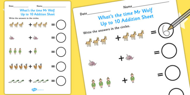 Up to 10 Addition Sheet to Support Teaching on What's The Time, Mr Wolf? - Worksheets