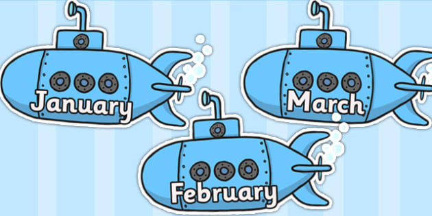 Months of the Year on Submarines - Submarine, Months poster, Months display, display, poster, frieze, Days of the week