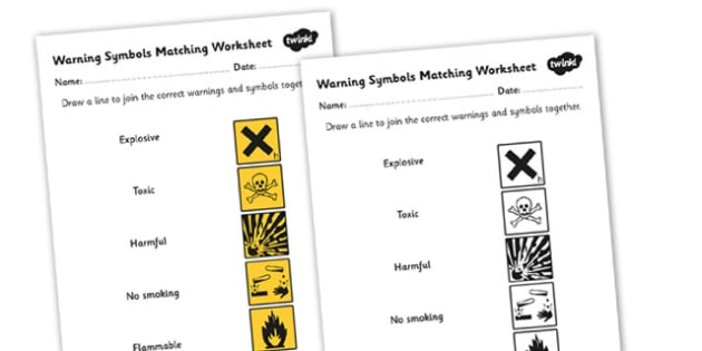 Warning Symbols Matching Worksheet - warning symbols, warning symbols worksheet, warning symbols activity, what warning symbols mean, science symbols, ks2