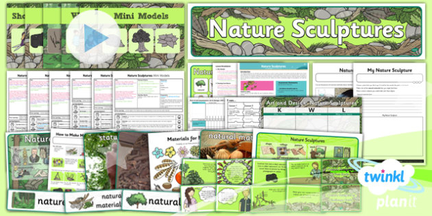 PlanIt - Art KS1 - Nature Sculptures Unit Pack