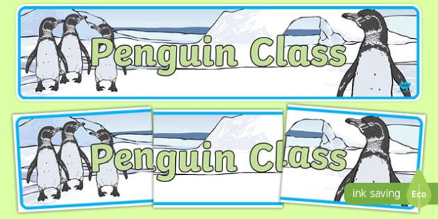 Penguin Class Display Banner - penguin, penguin class, display, banner, sign, poster, themed, theme, class