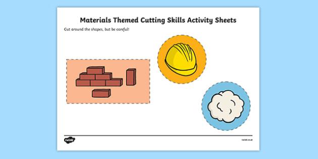 Materials Themed Cutting Skills Activity Sheet Pack - materials, cutting skills, activity, cut, skill, worksheet