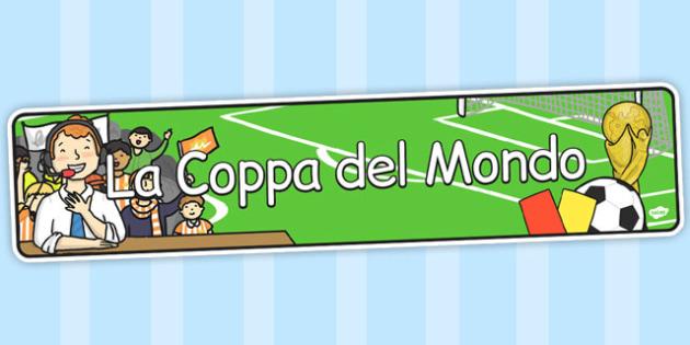 La Coppa del Mondo Italian - italian, display, banner