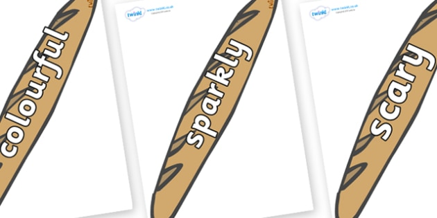 Wow Words on Baguettes - Wow words, adjectives, VCOP, describing, Wow, display, poster, wow display, tasty, scary, ugly, beautiful, colourful sharp, bouncy