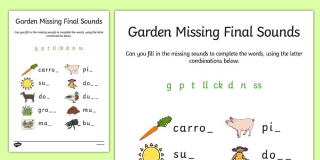 Garden Missing Final Sounds Activity Sheet - garden, phase 2, missing, final sounds, activity, miss, worksheet