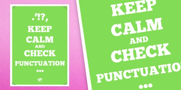 Keep Calm and Check Punctuation Poster - australia, punctuation, poster