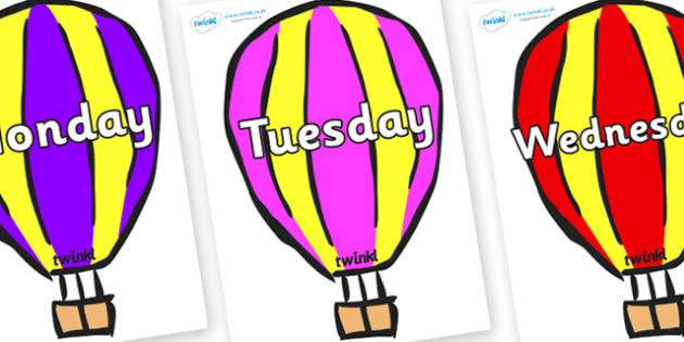 Days of the Week on Hot Air Balloons (Multicolour) - Days of the Week, Weeks poster, week, display, poster, frieze, Days, Day, Monday, Tuesday, Wednesday, Thursday, Friday, Saturday, Sunday