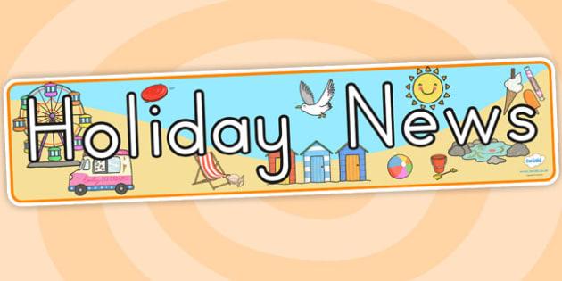 Holiday News Display Banner - holiday, vacation, banner, news