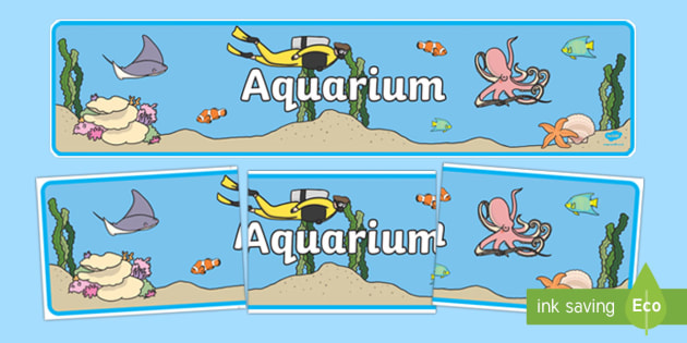 The Aquarium Role Play Display Banner - the aquarium, role play, display banner, display, banner, fish