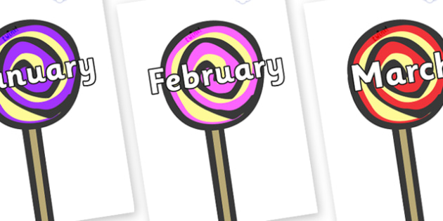Months of the Year on Lollipops to Support Teaching on The Very Hungry Caterpillar - Months of the Year, Months poster, Months display, display, poster, frieze, Months, month, January, February, March, April, May, June, July, August, September