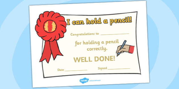 I Can Hold a Pencil Certificates - I can hold a pencil, holding a pencil, pencil, pencil conrol, handwriting, tracing lines