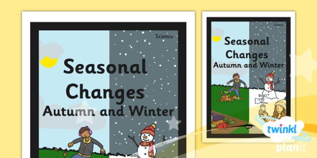 PlanIt - Science Year 1 - Seasonal Changes (Autumn and Winter) Unit Book Cover - planit, science, year 1, book cover, seasonal changes, autumn, winter