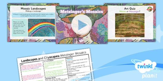 PlanIt - Art and Design KS1 - Landscapes and Cityscapes Lesson 6: Metzinger's Mosaics Lesson Pack